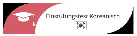 Einstufungstest Koreanisch in Sprachschule Frankfurt