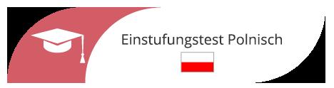 Einstufungstest Polnisch in Sprachschule Frankfurt