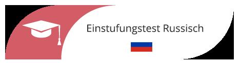 Einstufungstest Russisch in Sprachschule Frankfurt