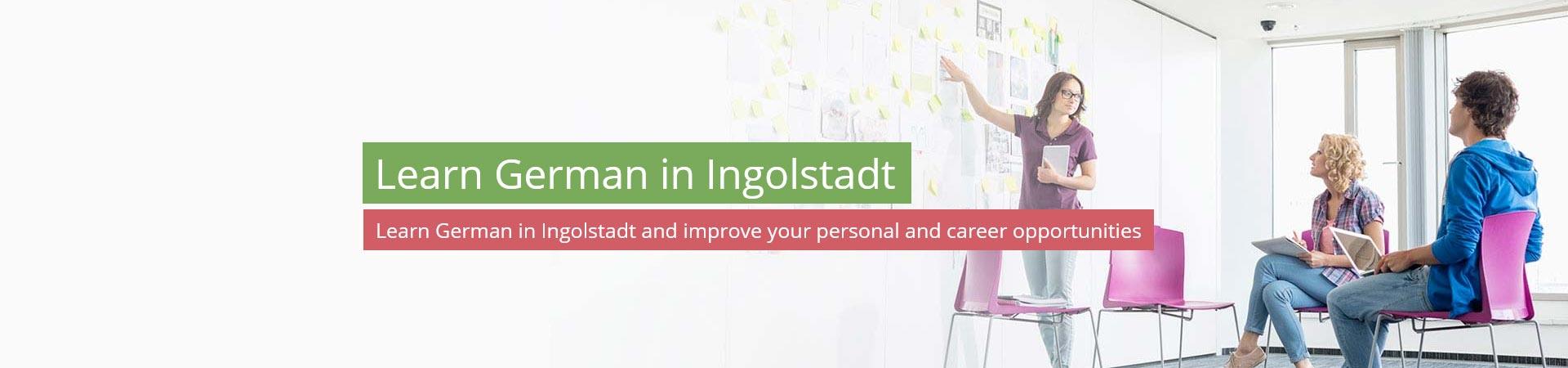 Learn German in Ingolstadt